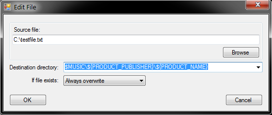 Edit File dialog with source file text field set to C:\textfile.txt and destination directory textfield set to $Music\${PRODUCT_PUBLISHER}\${PRODUCT_NAME}. If file exists combo box set to Always overwrite.